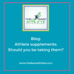 Athlete Supplements: Should you be taking them?